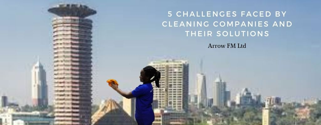 5 Challenges Commercial Cleaning Companies are Facing and Their Solutions